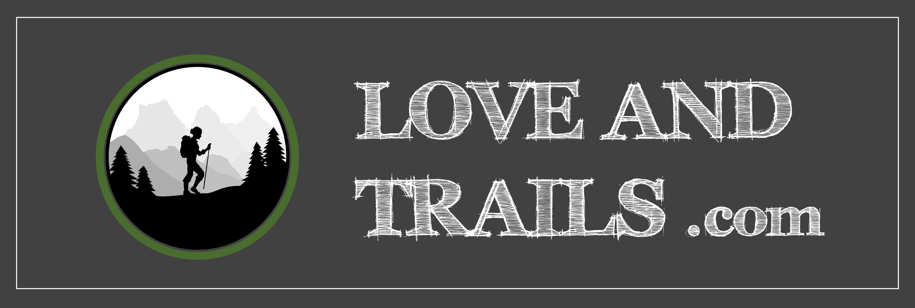 Love and Trails